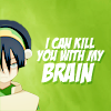 toph can kill you with her brain