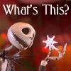 Jack Skellington - What's This?