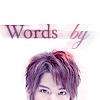 words by yuuuma