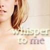 Kristen | whisper to me