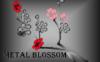 Metal Blossom