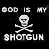 God is my shotgun