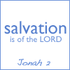 salvation is of the LORD, jonah 2:9