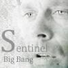 Sentinel Big Bang