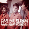 not_poignant: misfits - stop killing probation workers