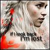 Moryssa: ASOIAF - dany-lookback