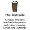 formerly lifeinsomniac: LestradeCocktail