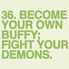 ST;become your own buffy