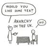 anarchy, (misc) tea