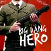 MM big dang hero
