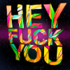 TEXT♕HEY FUCK YOU