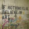 believe in art