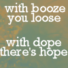 with dope theres hope