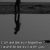evil together