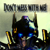 Transformers - Don't mess with me