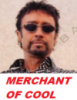 Merchant of cool