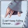 I can't keep falling forever