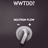 Doctor Who - WWTDD? (neutron flow)