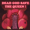 starship - dead god save the queen