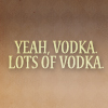 Castle; quote Vodka