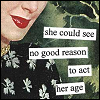 taintor - no reason to act her age