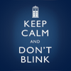 Doctor Who - Keep Calm and Don't Blink
