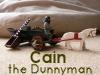 Cain the Dunnyman