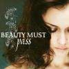 beauty must pass
