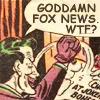 Joker hates Fox News!