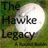 The Hawke Round Robin Legacy