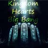Kingdom Hearts Big Bang Challenge