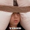 april mood: tired