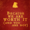 synergyfox: GoT: Because We are worth it