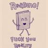 Reading - fu reality!