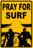 Pray for surf
