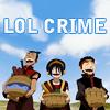 LOL crime