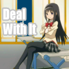 Homura - Deal With it Bitch