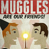 mad: HP - muggles are our friends