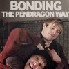 Merlin - Bonding like a Pendragon