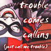 Harley call me trouble