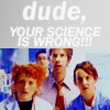 ellymelly: dude your science is wrong!
