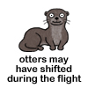 otters may have shifted