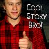 Heath ♥ cool story bro!