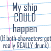 My ship could happen