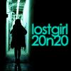 Lost Girl 20in20