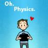 Oh Physics!
