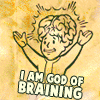 god of braining