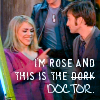 [Doctor] Rose and the Dork