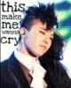 ⓁⓔⓔⓈⓐ ♪: cry