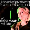 justlockedmyparentsinacupboard